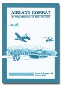 Airland Combat : An Organization for Joi... by Cardwell, Thomas A.