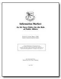 Information Warfare an Air Force Policy ... by Crumm, Robin K.