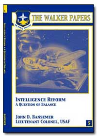 Intelligence Reform : A Question of Bala... by Bansemer, John D.