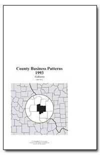 County Business Patterns 1993 Alabama by Riche, Martha Farnsworth