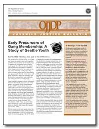 Early Precursors of Gang Membership : A ... by Hill, Karl G.