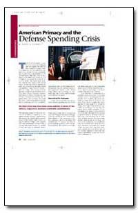 American Primacy and the Defense Spendin... by Schmitt, Gary J.