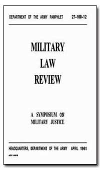 Military Law Review by Decker, Charles L.