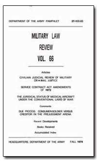 Military Law Review Volume 66 by Department of Defense