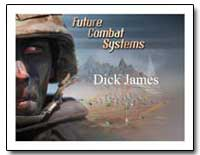 Future Combat Systems by James, Dick