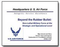 Beyond the Rubber Bullet : Non-Lethal Mi... by Barry, John, General Major