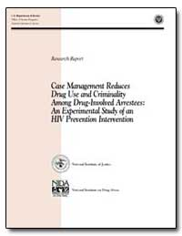Case Management Reduces Drug Use and Cri... by Travis, Jeremy