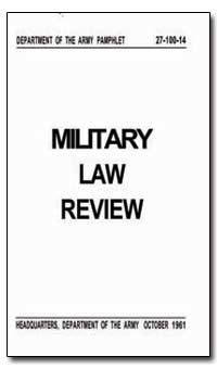 Military Law Review by Obrien, William V.