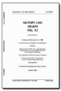 Military Law Review Volume 93 by Department of Justice