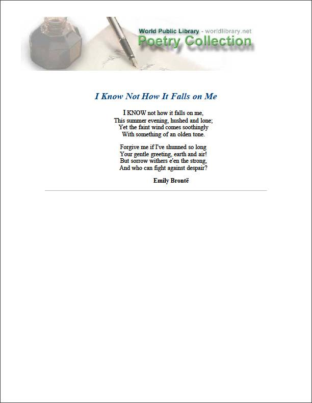 I Know Not How It Falls on Me by Bronte, Emily