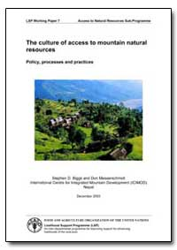 The Culture of Access to Mountain Natura... by Biggs, Stephen D.