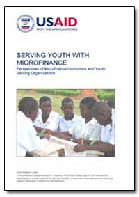 Serving Youth with Microfinance Perspect... by International Development Agency