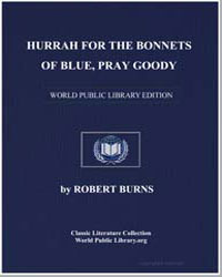 Hurrah for the Bonnets of Blue; Pray Goo... by Burns, Robert