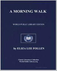 A Morning Walk by Follen, Eliza Lee