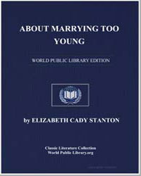 About Marrying Too Young by Stanton, Elizabeth Cady
