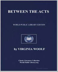 Between the Acts by Woolf, Virginia