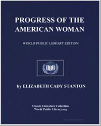 Progress of the American Woman by Stanton, Elizabeth Cady