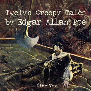 12 Creepy Tales : Chapter 05 - The Masqu... Volume Chapter 05 - The Masque of The Red Death by Poe, Edgar Allan