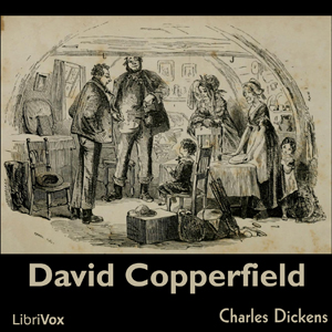 David Copperfield by Dickens, Charles