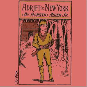 Adrift in New York by Alger, Horatio, Jr.