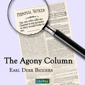 Agony Column, The by Biggers, Earl Derr