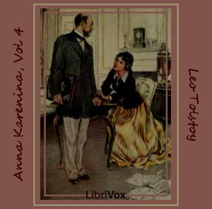 Anna Karenina, Book 4 by Tolstoy, Leo