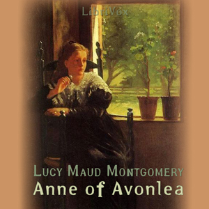 Anne of Avonlea (version 2) by Montgomery, Lucy Maud