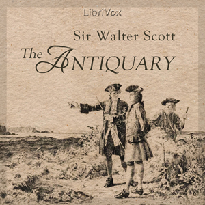 Antiquary, The by Scott, Walter, Sir