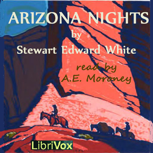 Arizona Nights by White, Stewart Edward