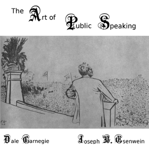 Art of Public Speaking, The by Carnagey (Carnegie), Dale