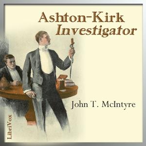 Ashton-Kirk, Investigator by McIntyre, John Thomas