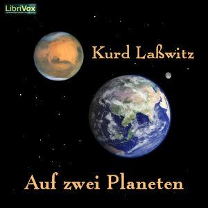 Auf zwei Planeten by Laßwitz, Kurd