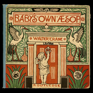 Baby's Own Aesop by Crane, Walter