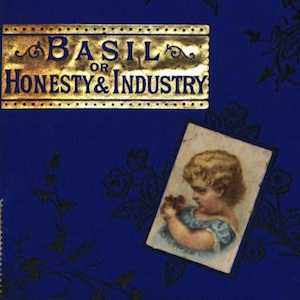 Basil, or, Honesty and Industry by O'Brien, Charlotte Grace
