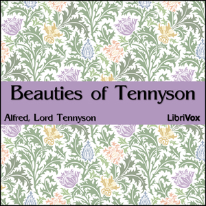 Beauties of Tennyson by Tennyson, Alfred, Lord