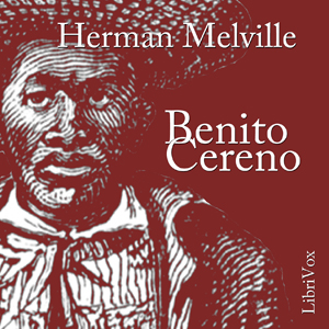 Benito Cereno by Melville, Herman