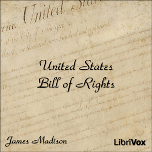 Bill of Rights by Madison, James