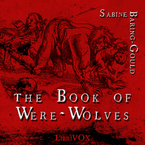Book of Werewolves, The by Baring-Gould, Sabine