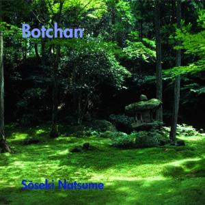 Botchan by Natsume, Sōseki