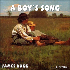 Boy's Song, A by Hogg, James