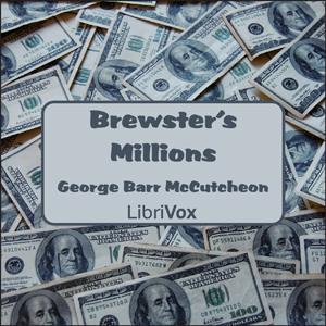 Brewster's Millions by McCutcheon, George Barr