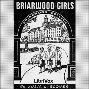 Briarwood Girls by Glover, Julia Lestarjette