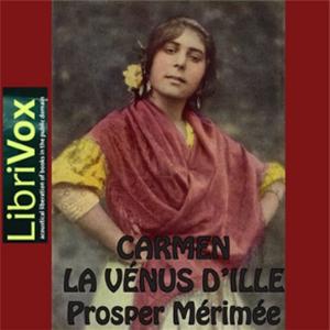 Carmen et la Vénus d'Ille by Mérimée, Prosper