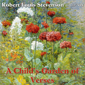 Child's Garden of Verses, A by Stevenson, Robert Louis