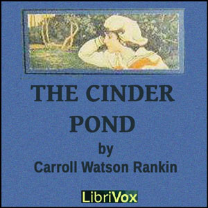 Cinder Pond, The by Rankin, Carroll Watson