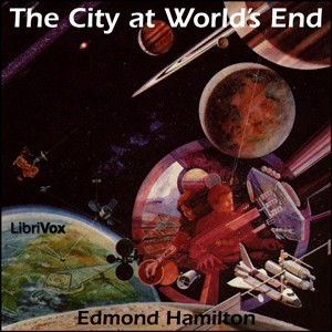 City at World's End, The by Hamilton, Edmond