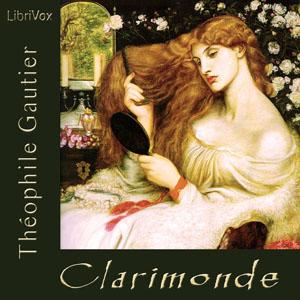Clarimonde by Gautier, Théophile