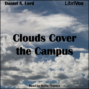 Clouds Cover the Campus by Lord, Daniel A.