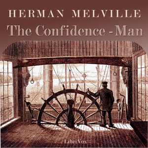 Confidence-Man: His Masquerade, The by Melville, Herman