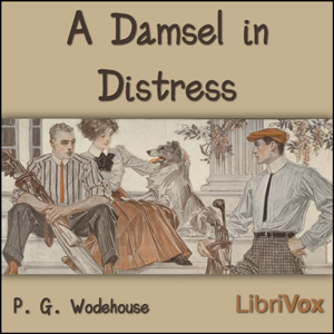 Damsel in Distress, A by Wodehouse, P. G.